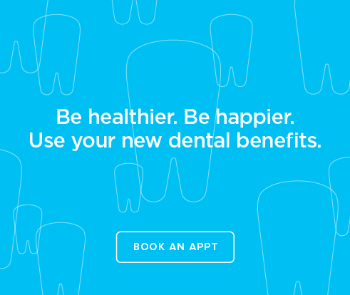 Be Heathier, Be Happier. Use your new dental benefits. - Rossmoor Dental Group